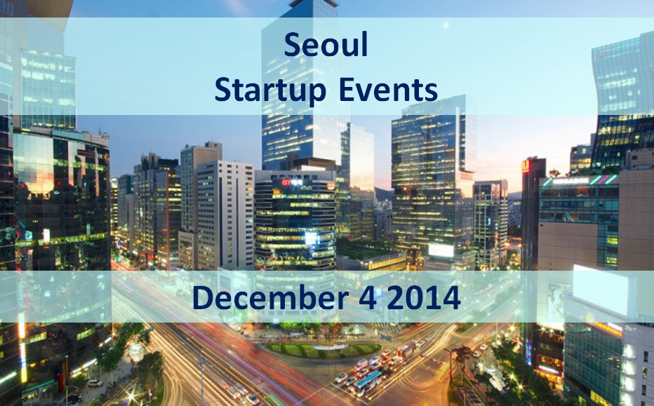 Startup Events In Seoul - December 4
