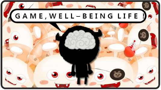 gmae, well being life