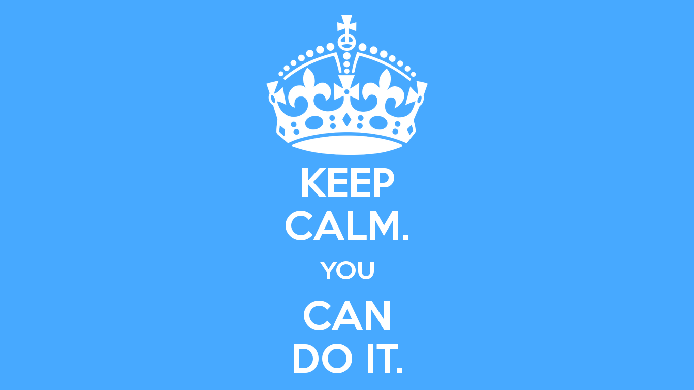 keep-calm-you-can-do-it-9
